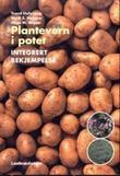 """""""Plantevern i potet - integrert bekjempelse"""" av Trond Hofsvang"""