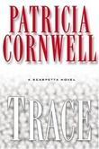 """""""Trace"""" av Patricia Cornwell"""