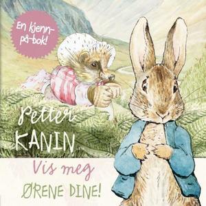 """""""Petter Kanin - vis meg ørene dine"""""""