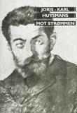 """""""Mot strømmen"""" av Joris-Karl Huysmans"""