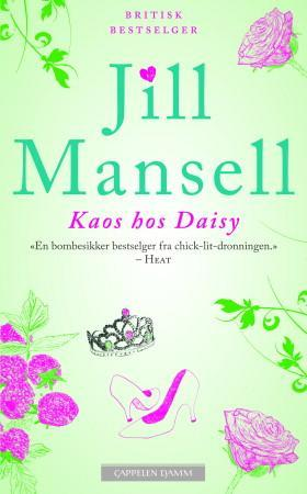 """""""Kaos hos Daisy"""" av Jill Mansell"""