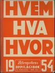 """""""Hvem hva hvor 1954 - Aftenpostens oppslagsbok. Faksimileutgave"""" av Aftenposten"""