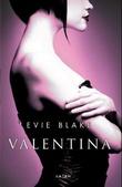 """Valentina"" av Evie Blake"