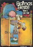 """""""Barnas Beste. Bd. 12 - inn i vår tid"""" av Tordis Ørjasæter"""