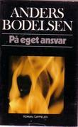 """""""På eget ansvar"""" av Anders Bodelsen"""
