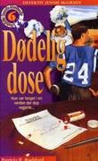 """""""Dødelig dose"""" av Patricia H. Rushford"""