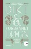 """""""Dikt & forbannet løgn - Norges beste dikt"""" av NRK"""