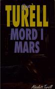 """Mord i mars - kriminalroman"" av Dan Turèll"