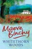 """""""Whitethorn Woods"""" av Maeve Binchy"""
