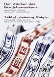 """""""Der Zauber des Brettchenwebens Bildmuster aus dem Orient und 25 Muster in Schnurtechnik = Tablet weaving magic"""" av Otfried Staudigel"""