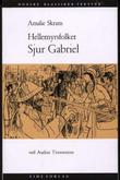 """Hellemyrsfolket - fortælling"" av Amalie Skram"