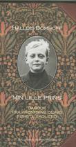 """Min lille prins - dagbok fra Kronprins Olavs første skoletid"""
