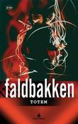 """""""Totem kriminalroman"""" av Knut Faldbakken"""