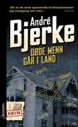 """""""Døde menn går i land"""" av André Bjerke"""