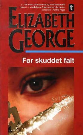 """""""Før skuddet falt"""" av Elizabeth George"""