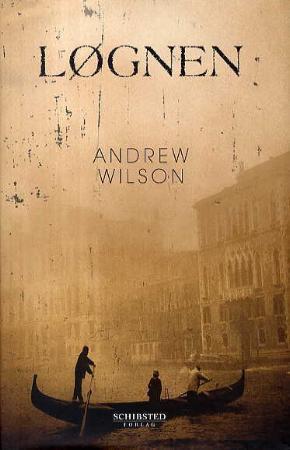 """""""Løgnen"""" av Andrew Wilson"""