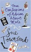 """True Confessions of Adrian Albert Mole, Margaret Hilda Roberts and Susan Lilian Townsend"" av Sue Townsend"