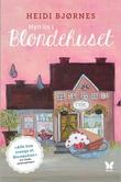 """Nytt liv i Blondehuset - roman"" av Heidi Bjørnes"