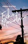 """""""Echo Mountain - forteljingar frå L.A."""" av Anna Kleiva"""