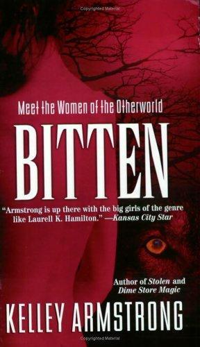 """""""Bitten (Women of the Otherworld, Book 1)"""" av Kelley Armstrong"""