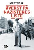 """""""Øverst på nazistenes liste historien om Moritz Rabinowitz (1887-1942)"""" av Arne Vestbø"""