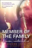 """""""Member of the family - Manson, murder and me"""" av Dianne Lake"""
