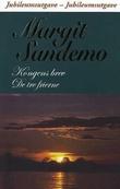 """""""Kongens brev ; De tre frierne"""" av Margit Sandemo"""