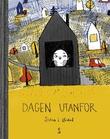 """""""Dagen utanfor"""" av Stina L. Ørdal"""
