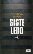 """""""Siste ledd"""" av T. Jefferson Parker"""