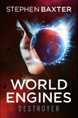 """World Engines - Destroyer"" av Stephen Baxter"