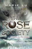 """The Rose society - a young elites novel"" av Marie Lu"