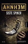 """""""Siste spiker"""" av Stefan Ahnhem"""