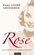 """""""Rose - en historie fra virkeligheten"""" av Paal-André Grinderud"""