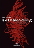 """""""Selvskading - en praktisk tilnærming"""" av Svein Øverland"""