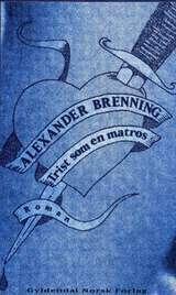 """""""Trist som en matros - roman"""" av Alexander Brenning"""