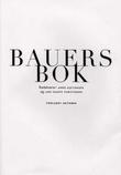 """""""Bauers bok"""" av Anne Gjeitanger"""