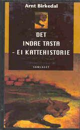 """""""Det indre Tasta - ei kattehistorie"""" av Arnt Birkedal"""