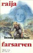 """""""Farsarven"""" av Bente Pedersen"""