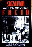 """""""Sigmund Freud - mannen og verket"""" av Lars Sjögren"""