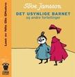 """""""Det usynlige barnet og andre fortellinger"""" av Tove Jansson"""
