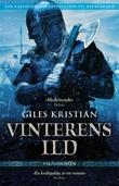 """""""Vinterens ild"""" av Giles Kristian"""