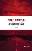 """""""Drømmenes land"""" av Vidar Sundstøl"""