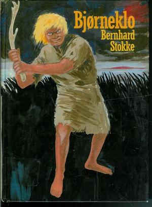 """""""Bjørneklo - fortelling fra steinalderen"""" av Bernhard Stokke"""
