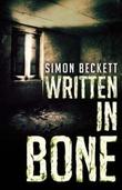 """""""Written in bone"""" av Simon Beckett"""