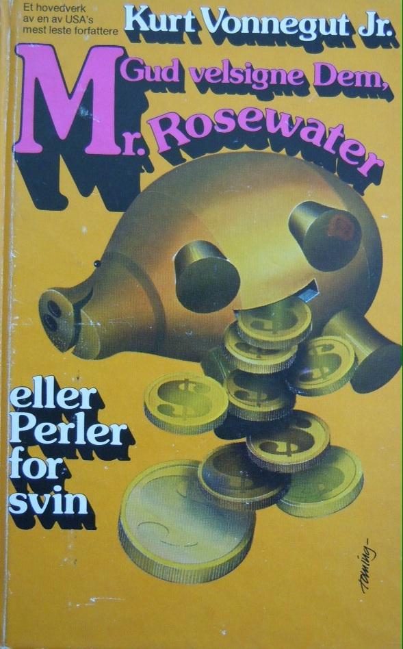 """""""Gud velsigne Dem, Mr. Rosewater, eller Perler for svin"""" av Kurt Vonnegut"""