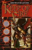 """The Keep of Fire (The Last Rune, Book 2)"" av Mark Anthony"