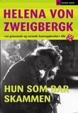 """""""Hun som bar skammen"""" av Helena von Zweigbergk"""
