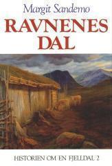 """""""Ravnenes dal - historien om en fjelldal"""" av Margit Sandemo"""