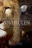 """""""Daglig inspirasjon fra løvehulen - vitnesbyrd fra den forfulgte kirke"""" av Paul Estabrooks"""