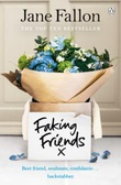 """Faking friends"" av Jane Fallon"